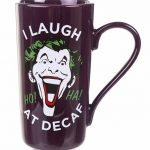 DC Comics The Joker Laugh At Decaf Latte Mug