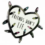Stranger Things Inspired Friends Don't Lie Enamel Pin from Punky Pins