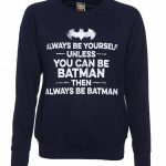 Women's Navy Blue Always Be Batman Slogan Sweater
